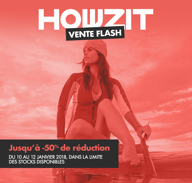 Vente flash Howzit
